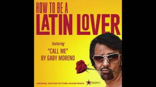 """Video thumbnail of """"Call Me - Gaby Moreno """"How To Be A Latin Lover"""" Soundtrack"""""""