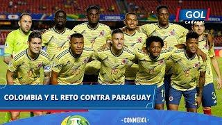 El Reto De La Selección Colombia: Mantener La Portería En Cero Y Vencer A Paraguay En Copa América