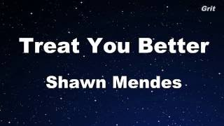 Treat You Better   Shawn Mendes Karaoke 【With Guide Melody】 Instrumental