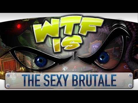 WTF Is... - The Sexy Brutale ? - YouTube video thumbnail