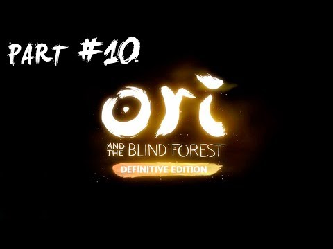 Ori and the Blind Forest: Definitive Edition | Part#10 (Normal mode)