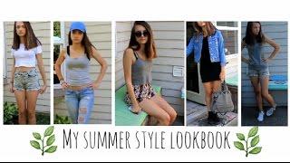 My Summer Style / Lookbook