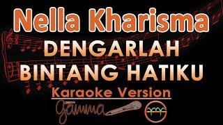 Gambar cover Nella Kharisma - Dengarlah Bintang Hatiku KOPLO (Karaoke Lirik Tanpa Vokal)