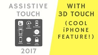 How to use Assistive Touch with 3D Touch on iPhone (Cool Feature!)