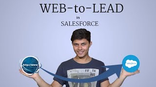 What is Web to Lead in Salesforce   How to implement it   Capture leads from website in Salesforce