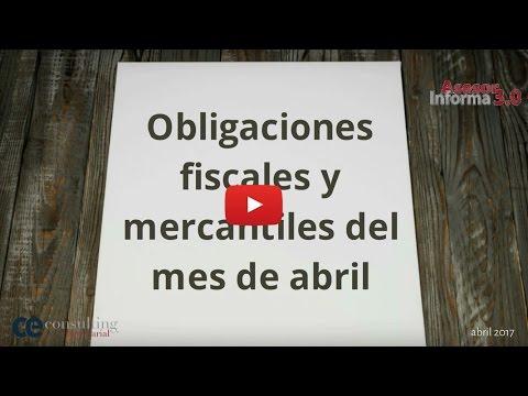 Obligaciones mercantiles y fiscales mes de abril