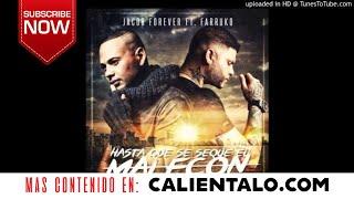 Jacob Forever Ft. Farruko - Hasta Que Se Seque el Malecon (Remix)
