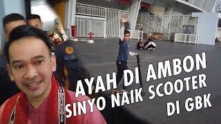 The Onsu Family - AYAH di Ambon, SINYO naik Scooter di GBK