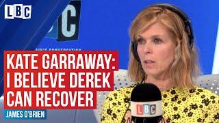 Kate Garraway says she still believes husband Derek can recover from coronavirus   LBC