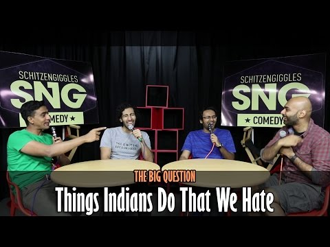 SnG: Things Indians Do That We Hate | The Big Question Episode 10 | Video Podcast