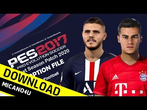 PES 2017 | Next Season Patch 2020 Option File | Download (PC/HD)