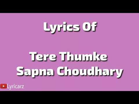 Tere Thumke Sapna Choudhary Lyrics