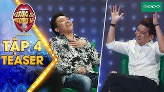 Giọng ải giọng ai 3|Teaser tập 4:Trấn Thành, Trường Giang - cười người hôm trước, hôm sau người cười