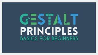 The Gestalt Principles   Basics for Beginners