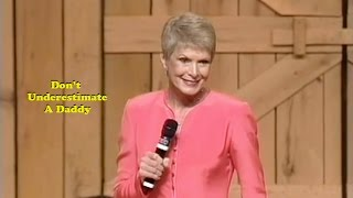 Jeanne Robertson | Don't Underestimate A Daddy
