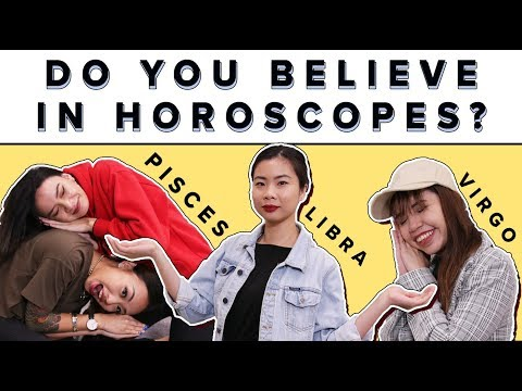 do you believe in horoscopes Do you believe in zodiac signs i think daily horoscopes don't have to be very accurate, however the descriptions of each zodiac signs.