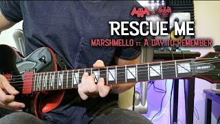 Marshmello Rescue Me Feat A Day To Remember Guitar Cover
