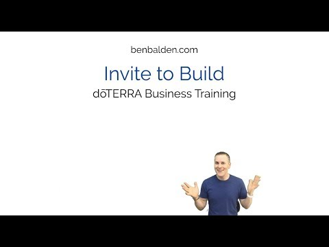 Invite to Build doTERRA Business Training Train Guide Page 9 ...