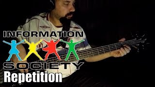 INFORMATION SOCIETY   REPETITION (BASS Cover)