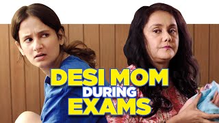 ScoopWhoop: Desi Mom During Exams ft. Yashaswini Dayama and Deepika Amin