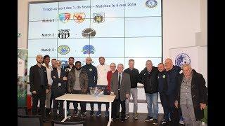 Réactions Tirage au Sort Quart de finale Coupe de Provence Séniors 14 mars 2019