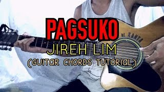 PAGSUKO- Jireh Lim (Guitar Chords Tutorial)