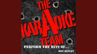 All She Wants to Do Is Dance (Originally Performed by Don Henley) (Karaoke Version)