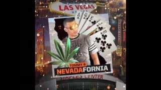 Tommy B (Giraffe Pussy) NevadaFornia Mixtape