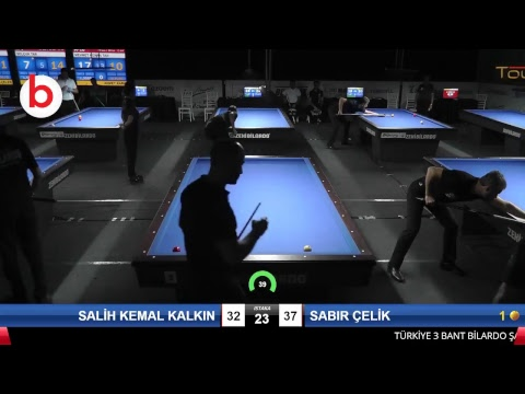SALİH KEMAL KALKIN & SABIR ÇELİK Bilardo Maçı - 2018 ERKEKLER 3.ETAP-4.TUR