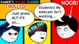 When a Gamer has Online Classes | Axzyte