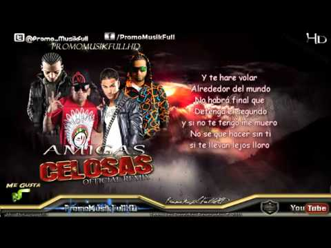 Amigas Celosas (Remix) (Con Letra) - Guelo Star Ft. Pipe Calderon, Randy Nota Loka Y Arcangel