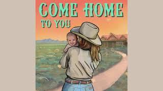 Ian Munsick Come Home To You