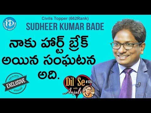 Civil's Topper (662 Rank) Sudheer Kumar Bade Full Interview || Dil Se With Anjali #135