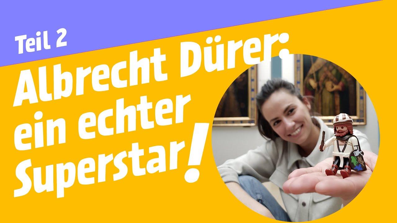 Albrecht Dürer - ein echter Superstar_550_Teil 2