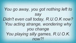 2 Unlimited - R.U.O.K. Lyrics