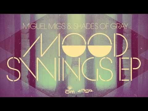 Miguel Migs & Shades Of Gray - Down Underground