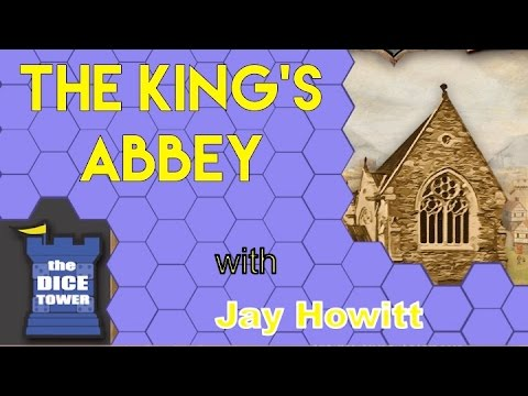 The Dice Tower: The Kings Abbey Review - with Breacher18