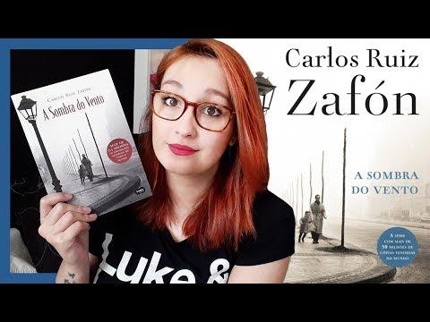 A Sombra do Vento (Carlos Ruiz Zafón) | Resenhando Sonhos