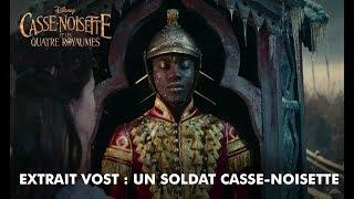 Casse-Noisette et les Quatre Royaumes | Extrait VOST : The Nutcracker soldier | Disney BE
