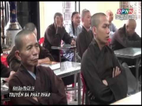 Kinh Duy Ma Cật 14: Truyền bá Phật pháp (07/08/2012)