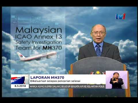 LAPORAN TERPERINCI MH370 AKAN DIKELUARKAN SELEPAS USAHA PENCARIAN TERKINI SELESAI [08 MAC 2018]