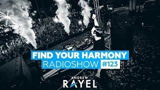 Andrew Rayel - Find Your Harmony Radioshow #123