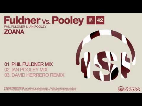 Fuldner vs. Pooley - Zoana (Phil Fuldner Mix)