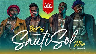 Best of Sauti Sol Video Mix - Dj Shinski [Sura Yako, Suzanna, Short and Sweet, Midnight Train]