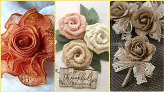 32 Beautiful Burlap Fabric Roses || Burlap Flowers Ideas || Burlap Home Decor Ideas