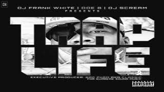 Doe B - Trap Life [FULL MIXTAPE + DOWNLOAD LINK] [2012]