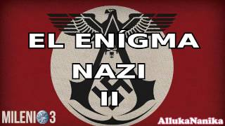 Milenio 3   El Enigma Nazi II: Claves Esotéricas Del III Reich