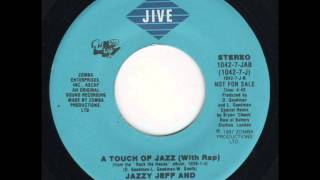 Jazzy Jeff & Fresh Prince - A Touch Of Jazz Rap