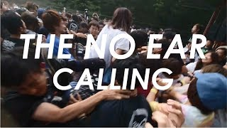 THE NO EAR : CALLING[OFFICIAL VIDEO]