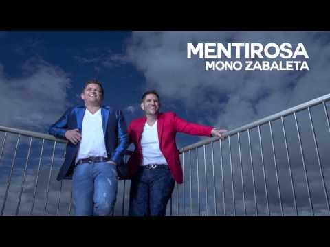 Mentirosa Mono Zabaleta & Juancho...